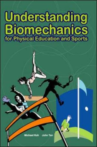 9780071247733: Understanding Biomechanics for Physical Education and Sports
