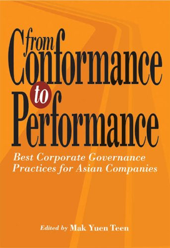 9780071247818: From Conformance to Performance: Best Corporate Governance Practices for Asian Companies