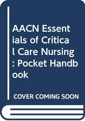 9780071248334: AACN Essentials of Critical Care Nursing: Pocket Handbook