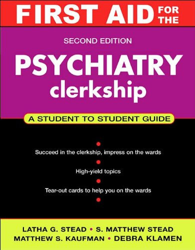 9780071248440: First Aid for the Psychiatry Clerkship