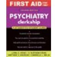 9780071248440 First Aid For The Psychiatry Clerkship Abebooks