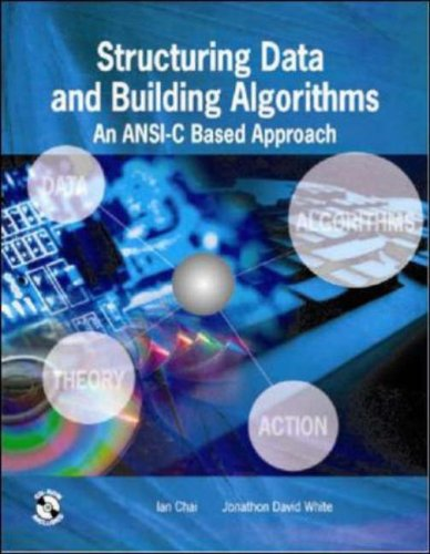 9780071249553: Structuring Data and Building Algorithms: An ANSI-C Based Approach