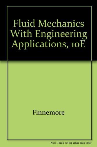 9780071251266: Fluid Mechanics with Engineering Applications, 10e