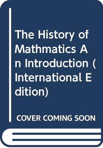 9780071253895: The History of Mathmatics An Introduction (International Edition)