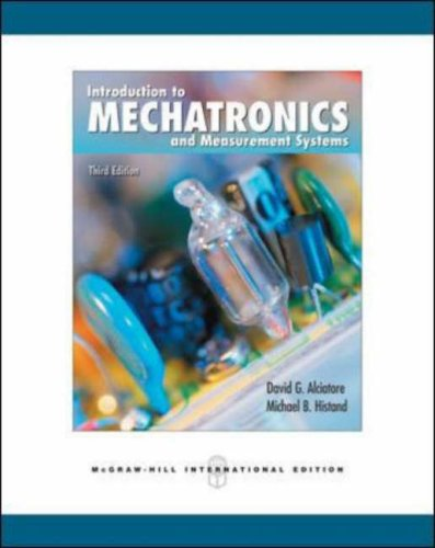 9780071254076: Introduction to Mechatronics and Measurement Systems. David G. Alciatore, Michael B. Histand (Engineering Series)