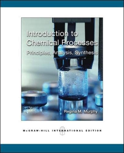 9780071254298: Introduction to Chemical Processes: Principles, Analysis, Synthesis