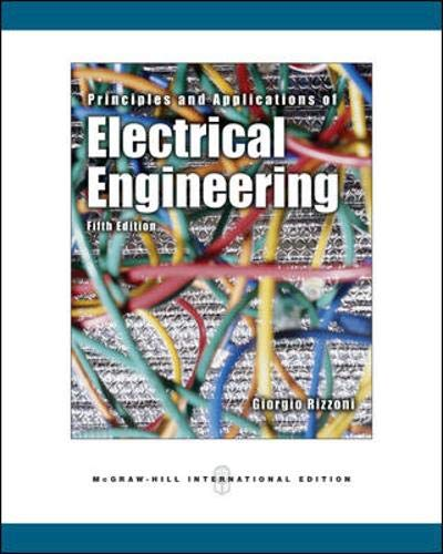 Principles And Applications Of Electrical Engineering, 5Th: Giorgio Rizzoni