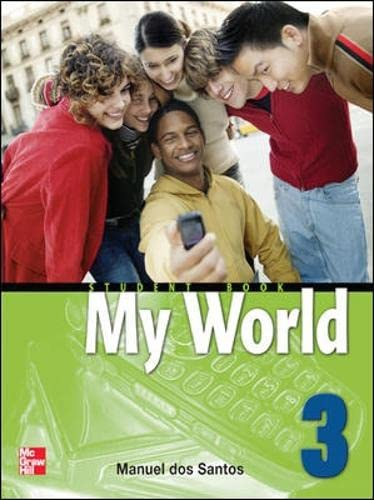 9780071256292: MY WORLD STUDENT BOOK WITH AUDIO CD 3: Student Book Bk. 3