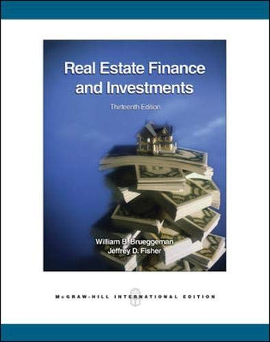 Real Estate Finance And Envestments 13Ed (Ie) (Pb 2008) (9780071259194) by William B. Brueggeman; Jeffrey Fisher