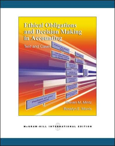 9780071259330: Ethical Obligations and Decision-making in Accounting: Text and Cases