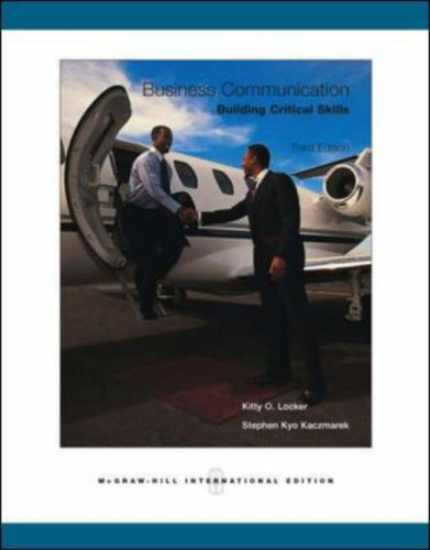Business Communication: Building Critical Skills with BComm: Locker, Kitty O.;