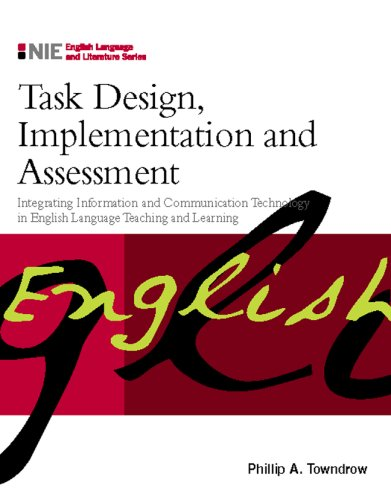 9780071261838: Task Design, Implementation and Assessment: Integrating Information and Communication Technology in English Language Teaching and Learning