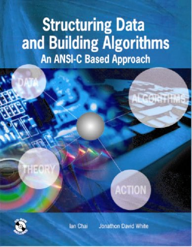 9780071261944: Structuring Data and Building Algorithms: An ANSI-C Based Approach