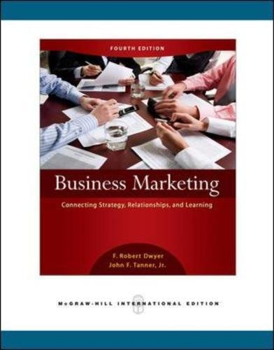 9780071263436: Business Marketing: Connecting Strategy, Relationships, and Learning (Int'l Ed)