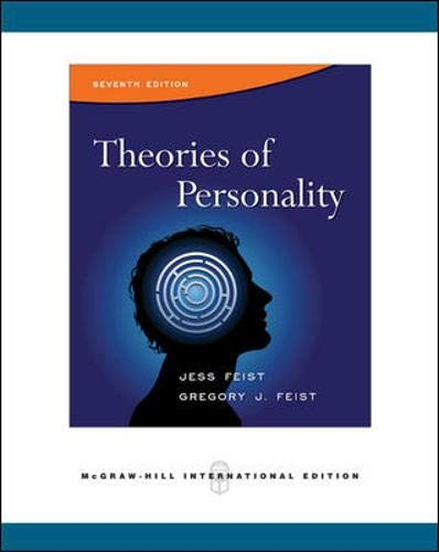 Theories of Personality: Feist, Jess; Feist, Gregory J