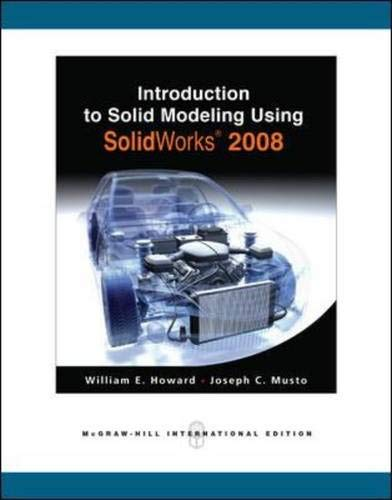9780071263580: Introduction to Solid Modeling Using Solidworks 2008