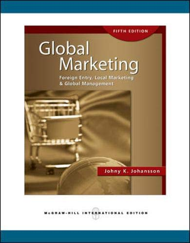 9780071263627: Global Marketing: Foreign Entry, Local Marketing, and Global Management