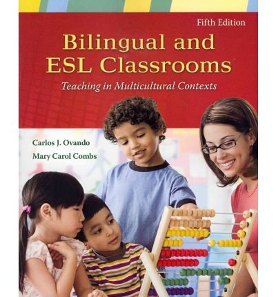 9780071263719: Bilingual and ESL Classrooms: Teaching in Multicultural Contexts
