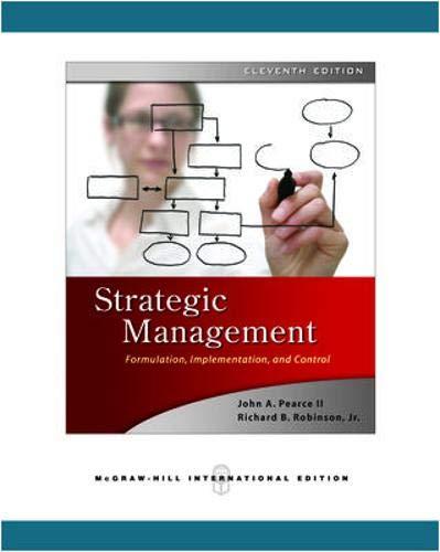 Strategic Management: John A. Pearce,