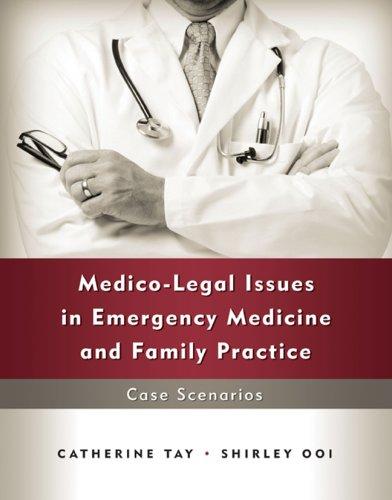 9780071265539: Medico-Legal Issues in Emergency Medicine and Family Practice: Case Scenarios