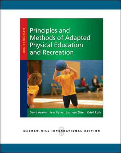 9780071267410: Principles and Methods of Adapted Physical Education and Recreation