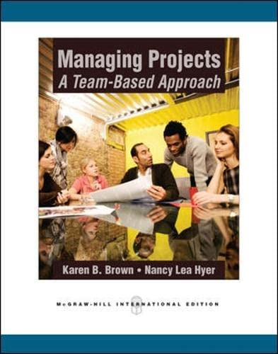 9780071267519: Managing Projects: A Team-Based Approach