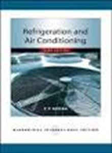 Refrigeration and Air Conditioning: C P Arora