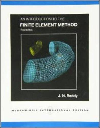 9780071267618: An Introduction to the Finite Element Method (Int'l Ed)