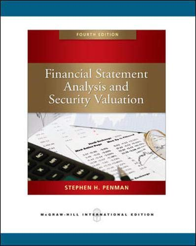 Financial Statement Analysis and Security Valuation: Stephen H Penman