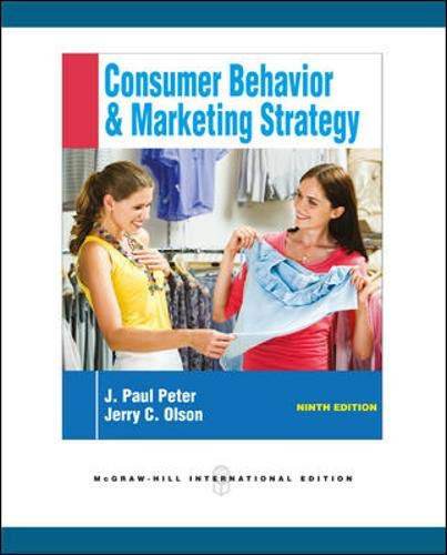 Consumer Behavior And Marketing Strategy Paul Peter Pdf