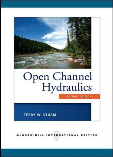 9780071267939: Open Channel Hydraulics (Int'l Ed) (Asia Higher Education Engineering/Computer Science Civil Engineering)