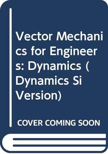 Vector Mechanics for Engineers: Dynamics, SI Version