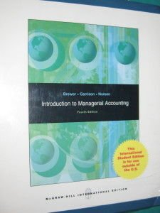 Introduction to Managerial Accounting (4th Edition): Peter C. Brewer