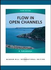 Flow in Open Channels: Subramanya