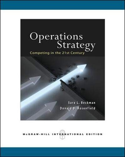 9780071274081: Operations Strategy: Competing in the 21st Century. Sara L. Beckman, Donald B. Rosenfield
