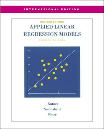 MP Applied Linear Regression Models-Revised Edition with: Michael H. Kutner,