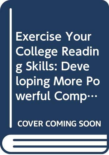 9780071275927: Exercise Your College Reading Skills: Developing More Powerful Comprehension
