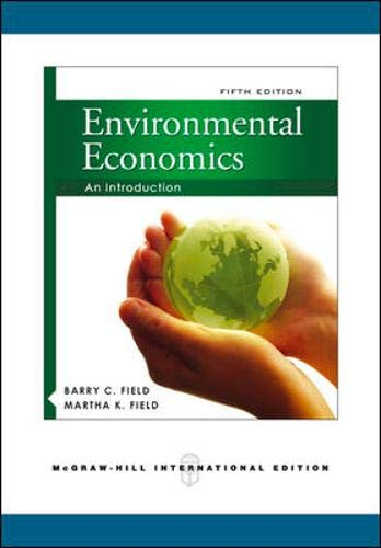 9780071276245: Environmental Economics: An Introduction