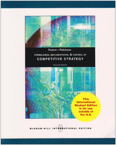 Formulation, Implementation and Control of Competitive Strategy: Pearce, John