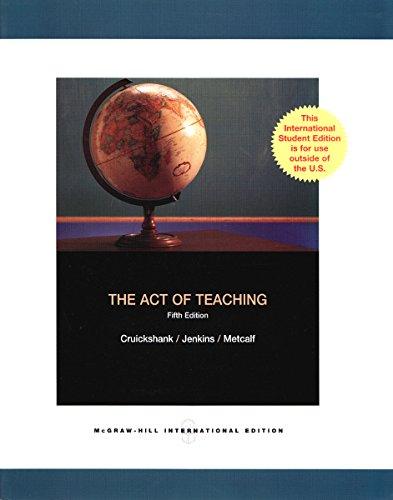 9780071283953: The Act of Teaching. Donald R. Cruickshank, Deborah Bainer Jenkins, Kim K. Metcalf