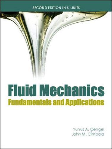 Fluid Mechanics (Si Units): SI Units: Fundamentals: Cimbala, John M.,