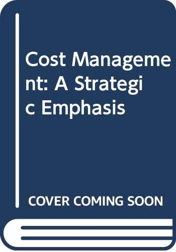 9780071284233: Cost Management: A Strategic Emphasis
