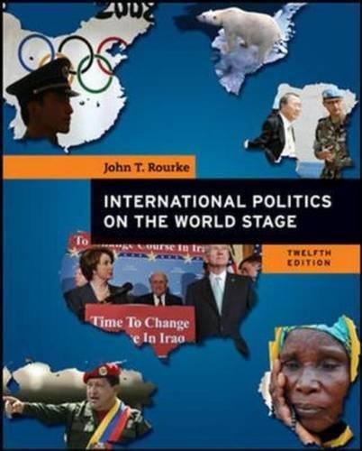 International Politics on the World Sta: John T. Rourke