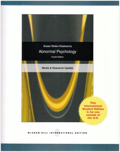Abnormal Psychology. Media and Research Update: Nolen-Hoeksema, Susan
