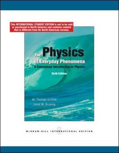 9780071284523: The Physics of Everyday Phenomena: A Conceptual Introduction to Physics