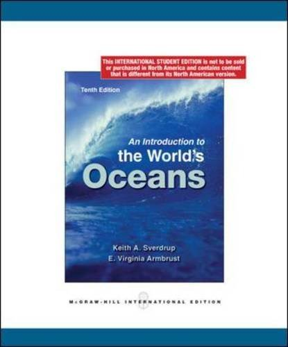 Introduction to the Worlds Oceans: Sverdrup, Keith A; Armbrust, Virginia