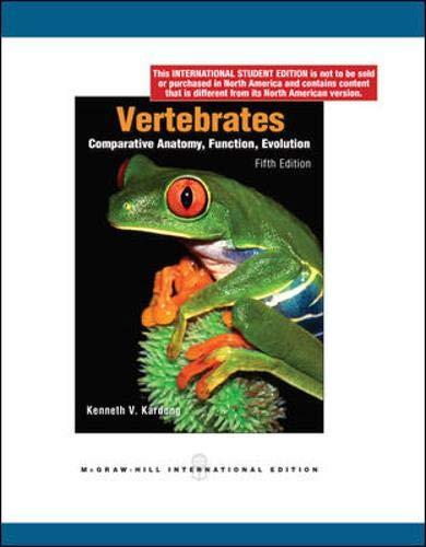 9780071284592: Vertebrates Comparative Anatomy, Function, Evolution