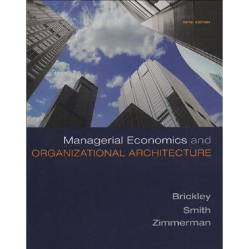 9780071284806: Managerial Economics and Organizational Architecture