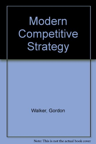 9780071285025: Modern Competitive Strategy