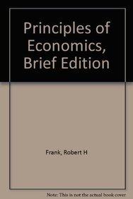 Principles of Economics: Brief Edition (9780071285384) by Robert H. Frank